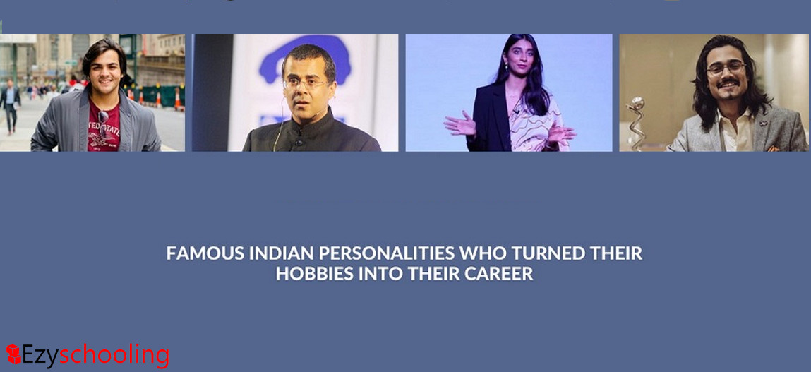 Famous Indian Personalities who turned their Hobbies into their Career