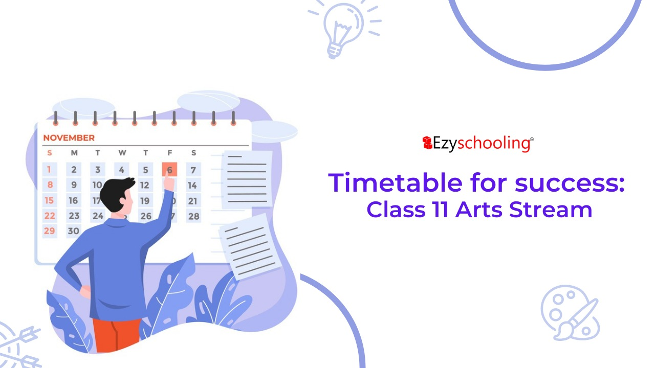 Study timetable for class 11 arts