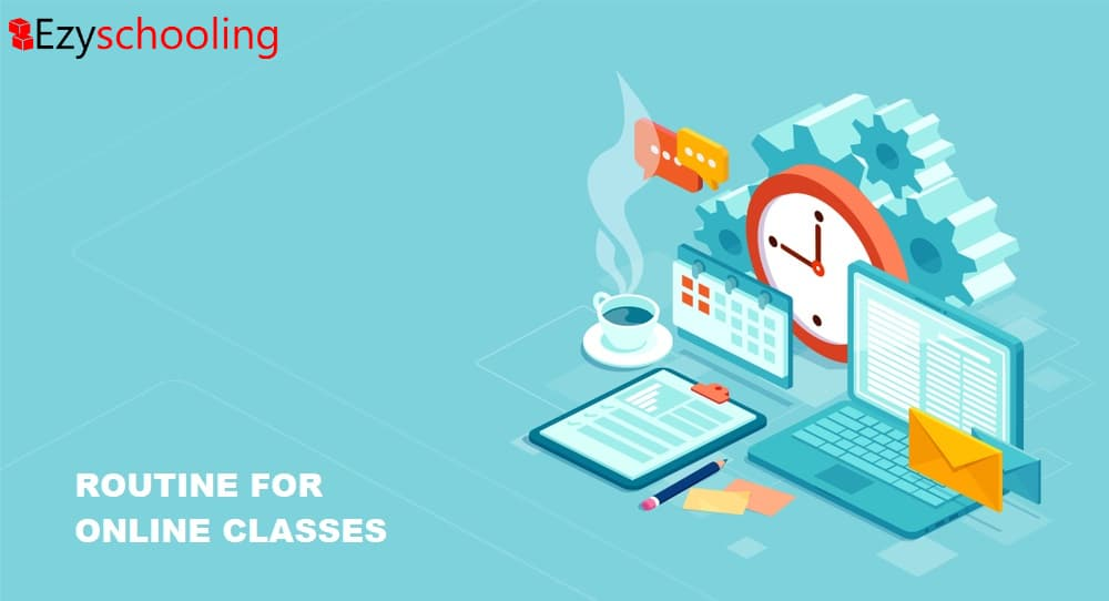 Having the right routine for online classes