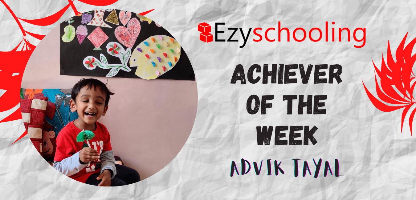 Achiever Of The Week- Advik Tayal