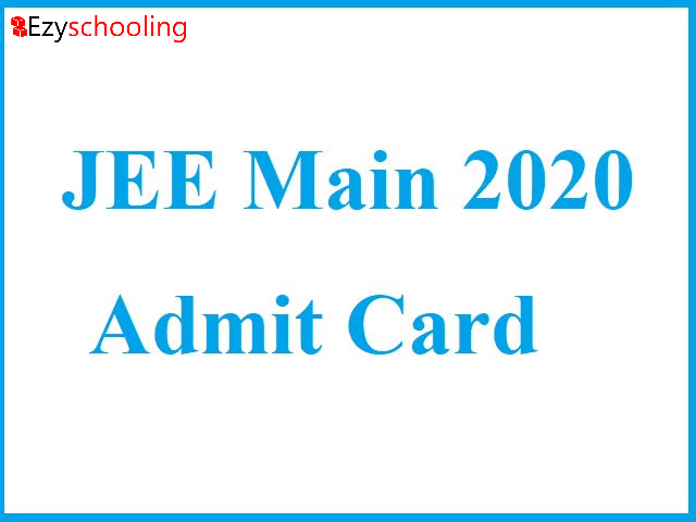 How To Download Admit Card Of JEE Main 2020?