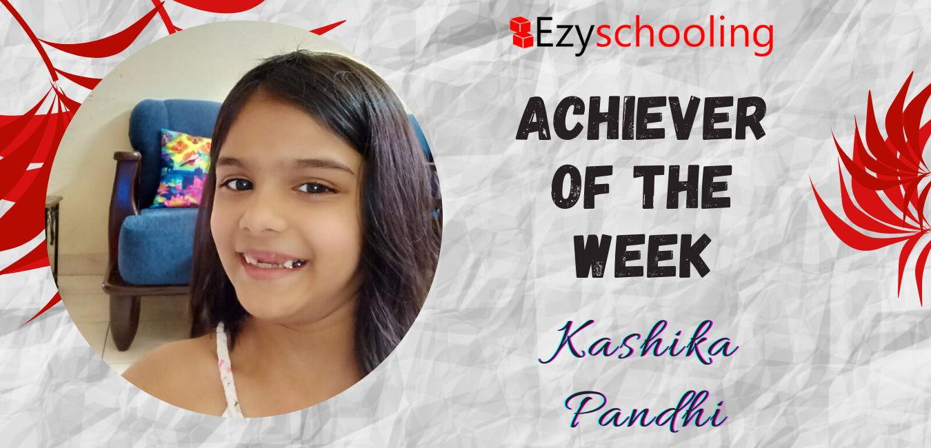 Achiever of the Week - Kashika Pandhi